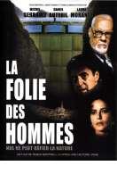 Affiche du film La folie des hommes