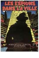 Affiche du film Les Espions dans la Ville