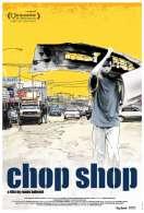 Chop Shop, le film