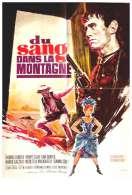 Affiche du film Du Sang dans la Montagne