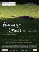 Affiche du film Humeur Liquide