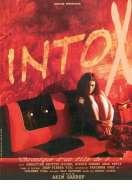 Intox, chronique d'un fils de p..., le film