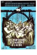 Les Partisans Attaquent a l'aube, le film