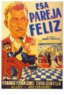 Affiche du film Esa Pareja Feliz