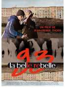 Affiche du film 93 la belle rebelle