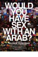 Would you have sex with an Arab?, le film