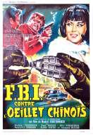 Fbi Contre l'oeillet Chinois, le film