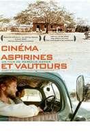 Cinéma, aspirines et vautours, le film
