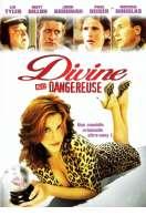 Affiche du film Divine mais dangereuse