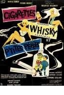 Cigarettes Whisky et P'tites Pepees