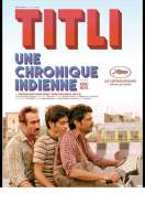 Titli, Une chronique indienne, le film