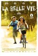Affiche du film La Belle vie