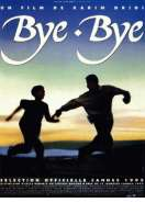 Affiche du film Bye bye