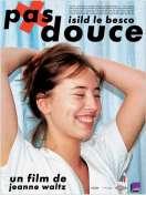 Affiche du film Pas douce