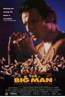Big man, le film