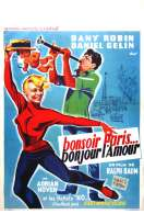 Affiche du film Bonsoir Paris Bonjour l'amour