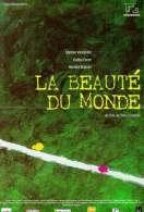 Affiche du film La beaut� du monde