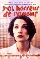 Affiche du film J'ai horreur de l'amour