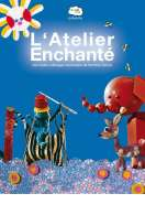 L'Atelier Enchant�, le film