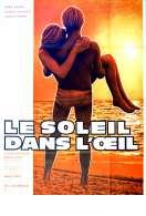 Affiche du film Le Soleil dans l'oeil