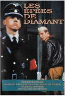 Les Epees de Diamants, le film