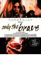 Only the brave, le film
