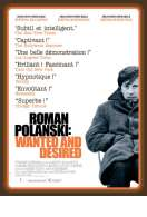 Affiche du film Roman Polanski: Wanted and Desired