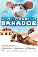 Le petit monde de Bahador, le film