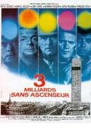 Affiche du film Trois Milliards Sans Ascenseur
