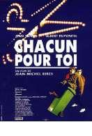 Affiche du film Chacun Pour Toi
