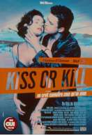 Affiche du film Kiss or kill