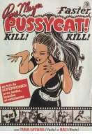 Faster Pussycat Kill Kill, le film