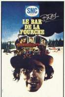 Le Bar de la Fourche, le film