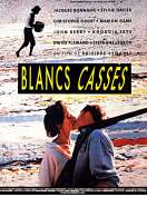 Affiche du film Blancs Casses