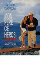 Affiche du film Mon Pere Ce Heros