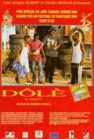 Affiche du film Dol� (L'argent)