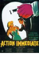 Affiche du film Action Immediate