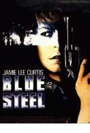 Blue steel, le film
