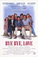 Bye Bye, Love, le film