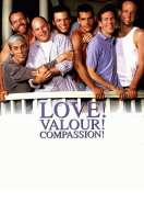 Love ! valour ! compassion !, le film
