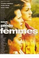 Affiche du film Sous les pieds des femmes