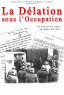 La délation sous l'Occupation, le film
