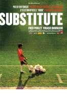 Substitute, le film