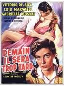 Affiche du film Demain Il Sera Trop Tard