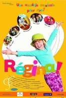 Régina !, le film