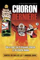 Affiche du film Choron derni�re