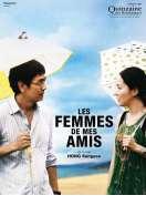 Affiche du film Les Femmes de mes amis