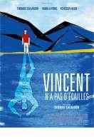 Affiche du film Vincent n'a pas d'�cailles