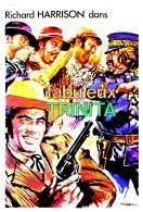 Le Fabuleux Trinita, le film