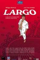 Largo, le film